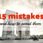 15 mistakes you should not make when visiting Paris