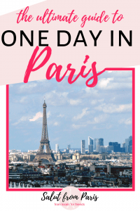 what to do in one day in Paris - the ultimate guide