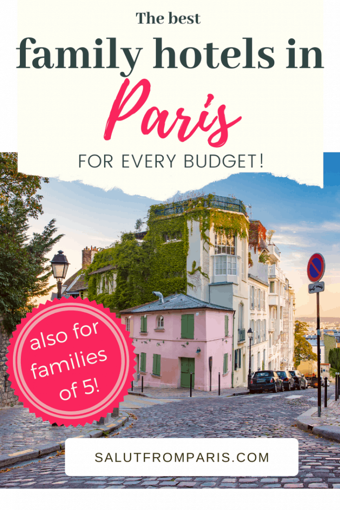best family hotels in Paris - for every budget