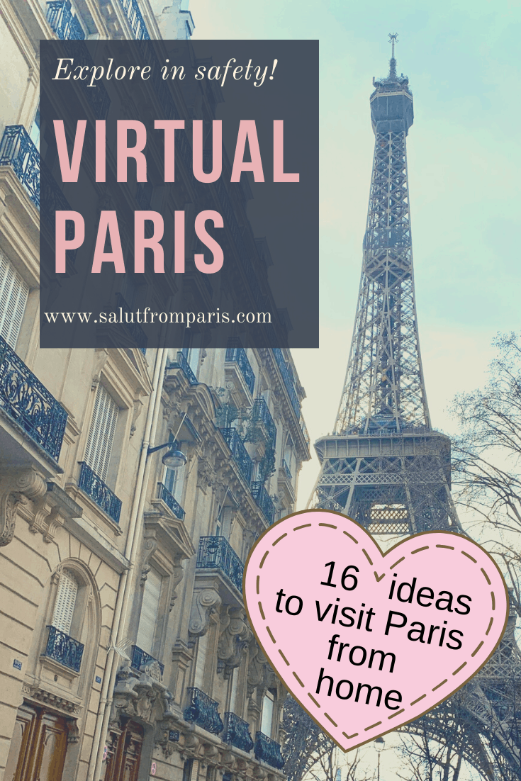 Explore Paris from the safety of your home - virtually