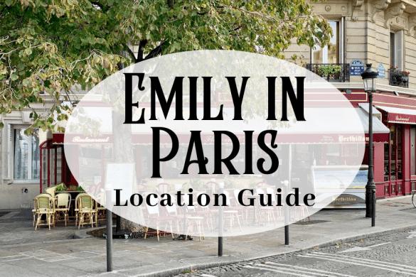 Emily in Paris Film Location Paris Guide