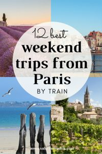 Train Trips from Paris - best weekend getaways from Paris! For everyone who is looking for short breaks from Paris